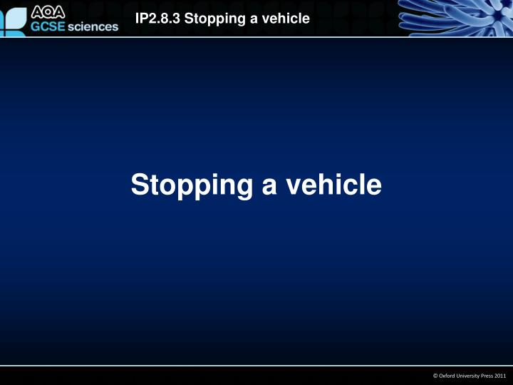 stopping a vehicle n.