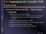 3 3 linguagem de consulta oql v is o geral