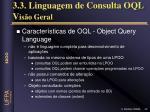 3 3 linguagem de consulta oql v is o geral1