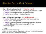 stimulus card mark scheme