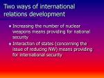two ways of international relations development