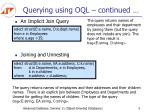 querying using oql continued