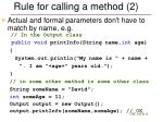 rule for calling a method 2