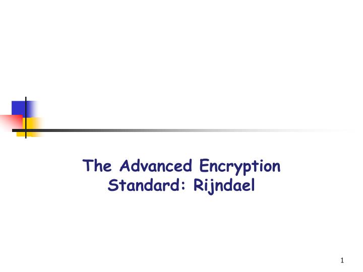 the advanced encryption standard rijndael n.