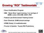 growing roi testimonials
