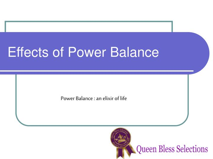 effects of power balance n.