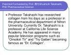 patented formulated by prof shushichi takahashi phd pharmaceutical science