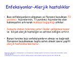 enfeksiyonlar alerjik hastal klar