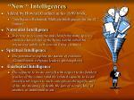 new intelligences