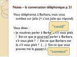 notes la conversation t l phonique p 21