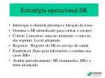 estrat gia operacional sr