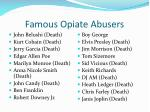 famous opiate abusers