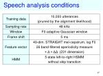 speech analysis conditions