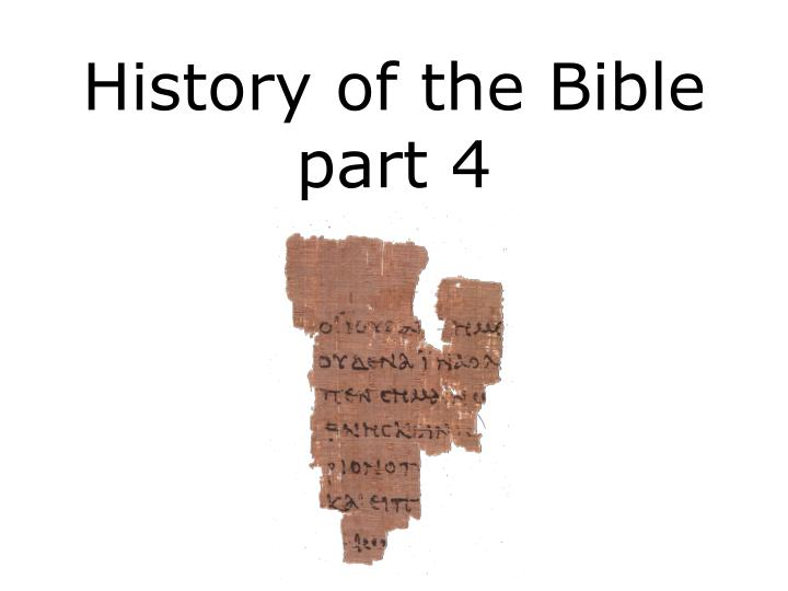 history of the bible part 4 n.