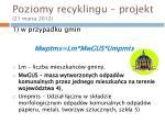 poziomy recyklingu projekt 21 marca 20122