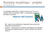 poziomy recyklingu projekt 21 marca 20123