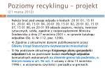poziomy recyklingu projekt 21 marca 20125