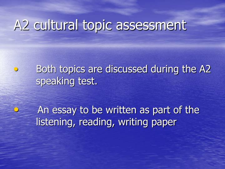 A2 cultural topic assessment