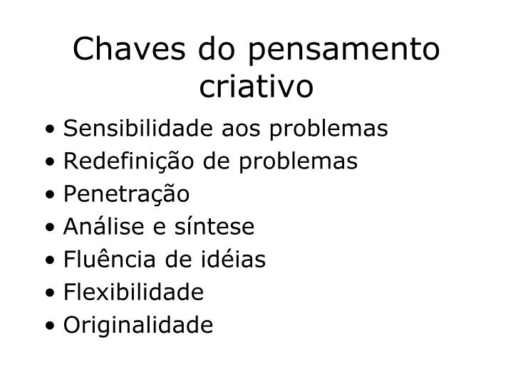 Chaves do pensamento criativo