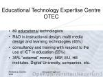 educational technology expertise centre otec