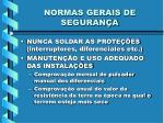 normas gerais de seguran a4