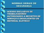 normas gerais de seguran a5