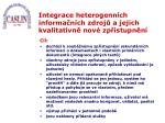 integrace heterogenn ch informa n ch zdroj a jejich kvalitativn nov zp stupn n1