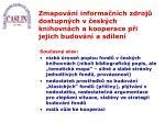 zmapov n informa n ch zdroj dostupn ch v esk ch knihovn ch a kooperace p i jejich budov n a sd len