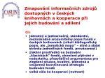 zmapov n informa n ch zdroj dostupn ch v esk ch knihovn ch a kooperace p i jejich budov n a sd len1