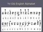 ye old english alphabet