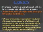 6 jury duty