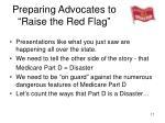 preparing advocates to raise the red flag