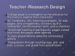 teacher research design