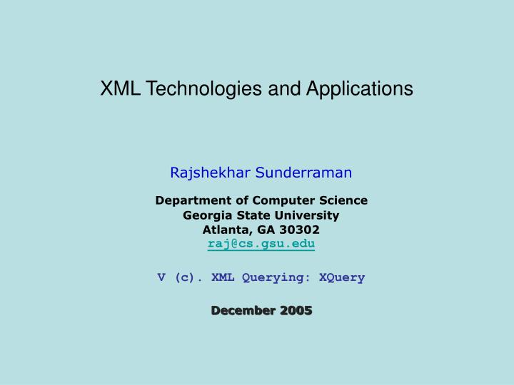 xml technologies and applications n.