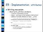 e5 i mplementation attributes6