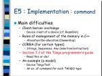 e5 i mplementation command3