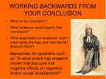 working backwards from your conclusion