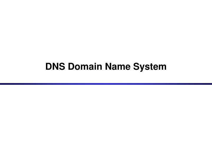 dns domain name system n.