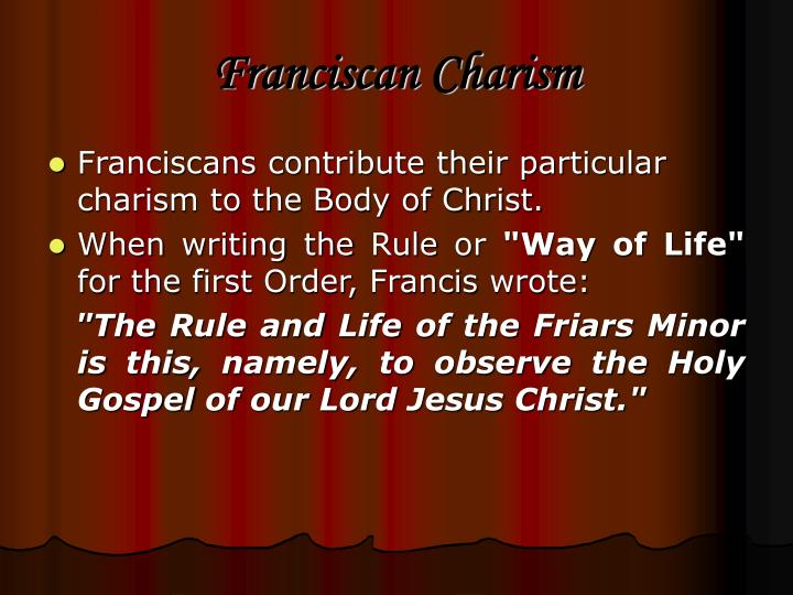 Franciscan Charism