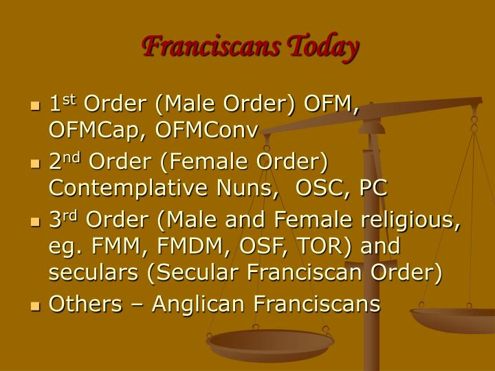 Franciscans Today