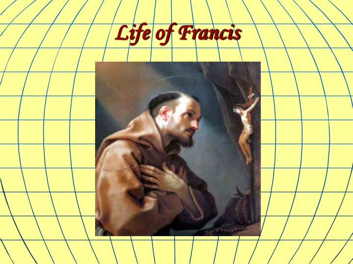 Life of Francis
