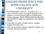 english proficiency for both college and university