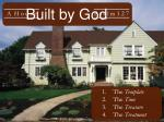 built by god