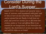 consider during the lord s supper