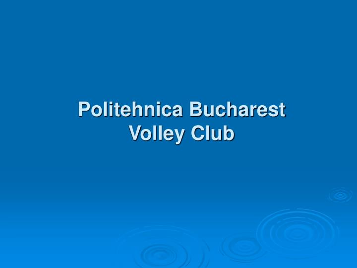politehnica bucharest volley club n.
