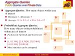 aggregate queries public queries over private data