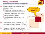 privacy attack models maximum movement boundary attack