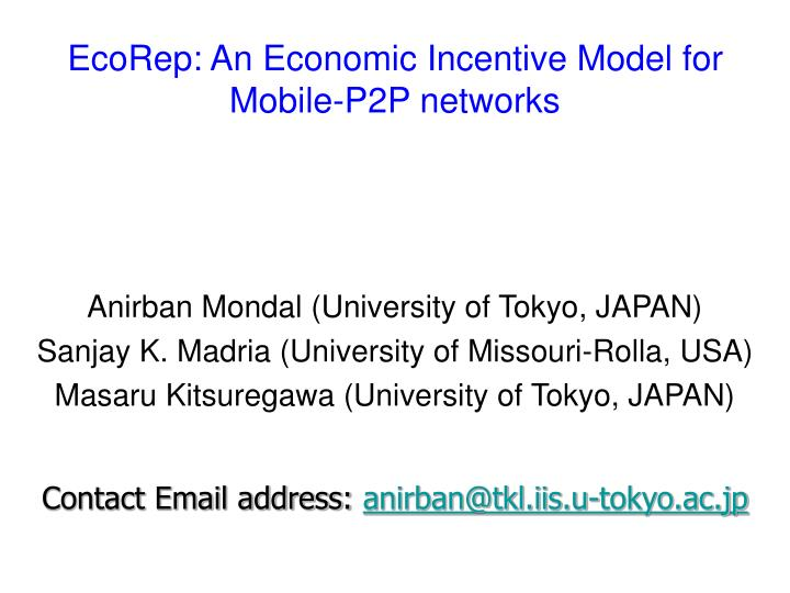 ecorep an economic incentive model for mobile p2p networks n.