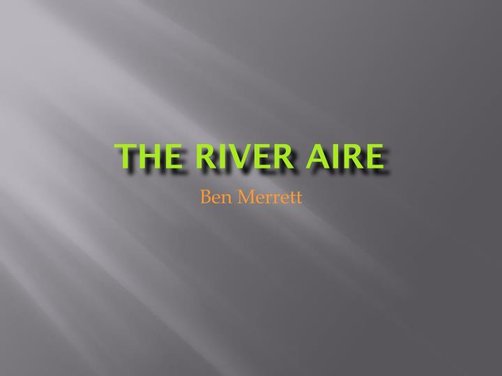 the river aire n.