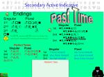 secondary active indicative3